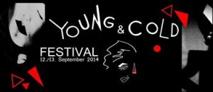 Young and Cold Festival 2014