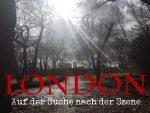 London - Auf der Suche nach der Szene