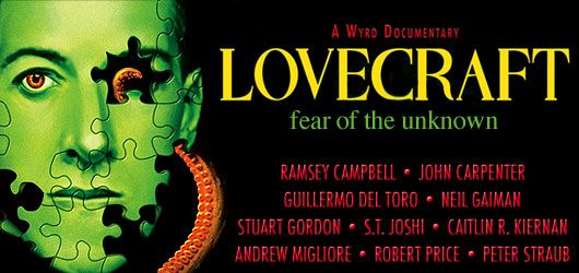 H.P. Lovecraft – Fear of the unknown