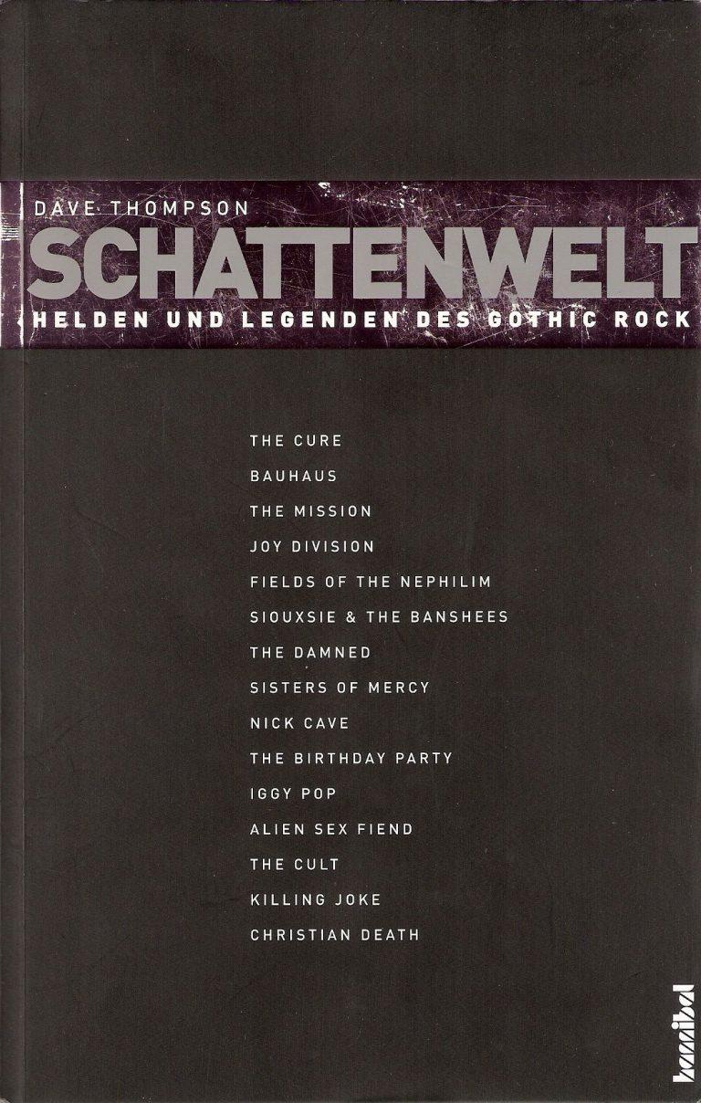 Schattenwelt – Helden und Legenden des Gothic Rock