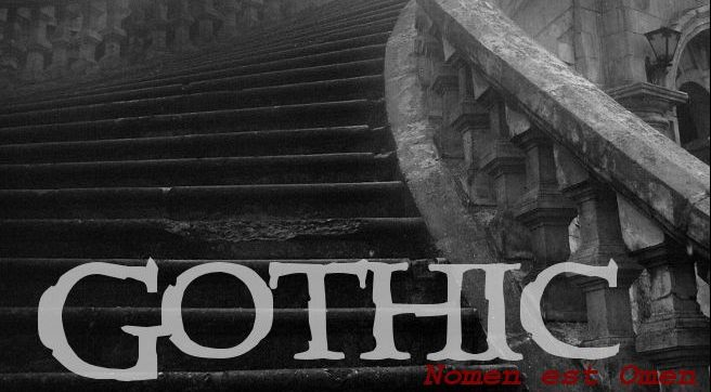 Gothic - Nomen est Omen
