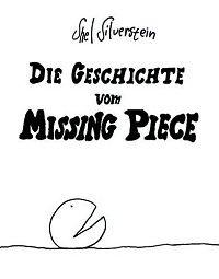 Shel Silverstein: Die Geschichte vom Missing Piece