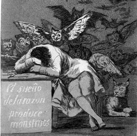 Der Schlaf der Vernunft gebiert Ungeheuer