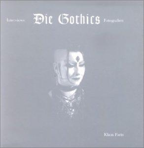 Klaus Farin und Kirsten Wallraff - Die Gothics