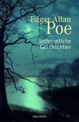 Unheimliche Geschichten - Edgar Allan Poe