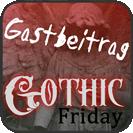 Gothic Friday Gastbeitrag 133x133