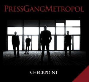 Press Gang Metropol - Checkpoint