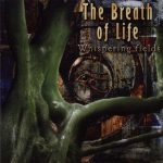 The Breath of Life - Whispering Fields