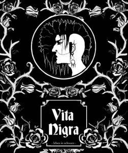 Vita Nigra - Leben in Schwarz