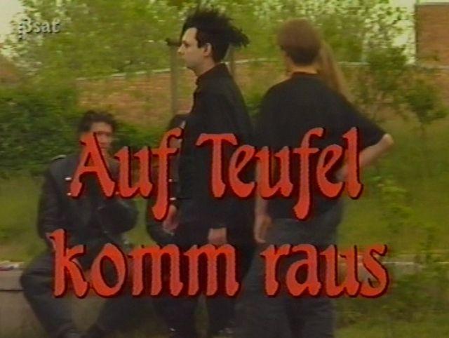 Dokumentation: Auf Teufel komm raus (1991)