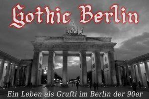 Gothic Berlin - Teaser