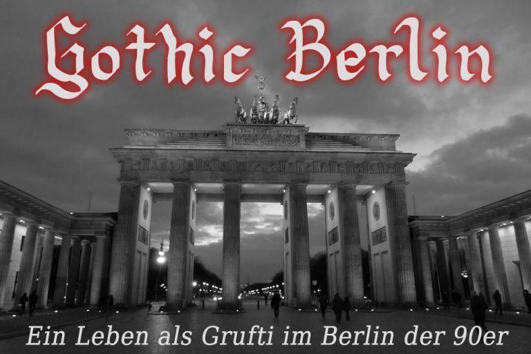 Gothic Berlin. Teil 3: Eine schwarze Hauptstadt? Caros Berlin heute