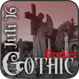 Gothic Friday Juli 2016 - Lieblingsorte