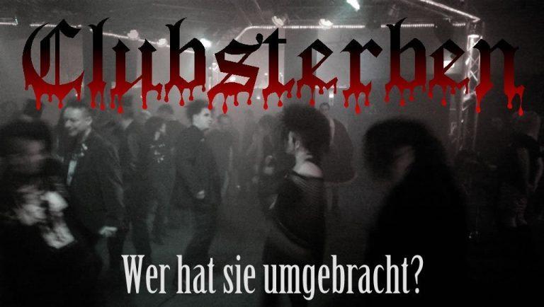 Clubsterben: Vom Tod der Clubs und der Suche nach ihren Mördern