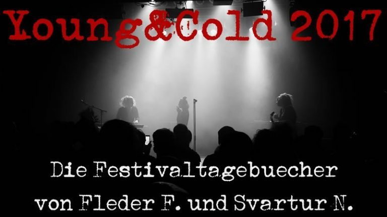 Festivalbericht: Not so young, but cold – Young and Cold 2017