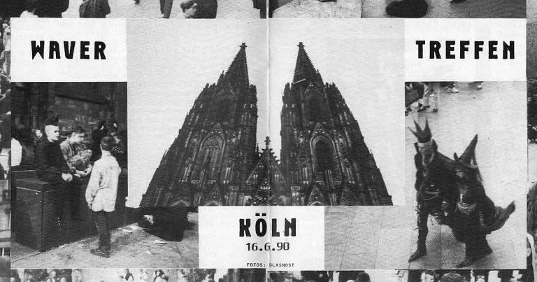 1990: Waver Treffen auf der Domplatte in Köln – Bericht über einen Vorläufer des WGT