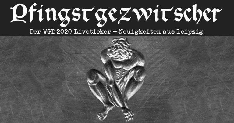 WGT 2020: Pfingstgezwitscher – Der Liveticker rund um das ausgefallene Treffen