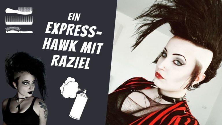 Ein Express-Hawk mit Raziel – Haare geil in 20 Minuten